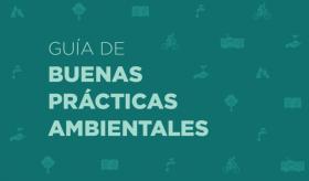 Guía de buenas prácticas ambientales UNCUYO